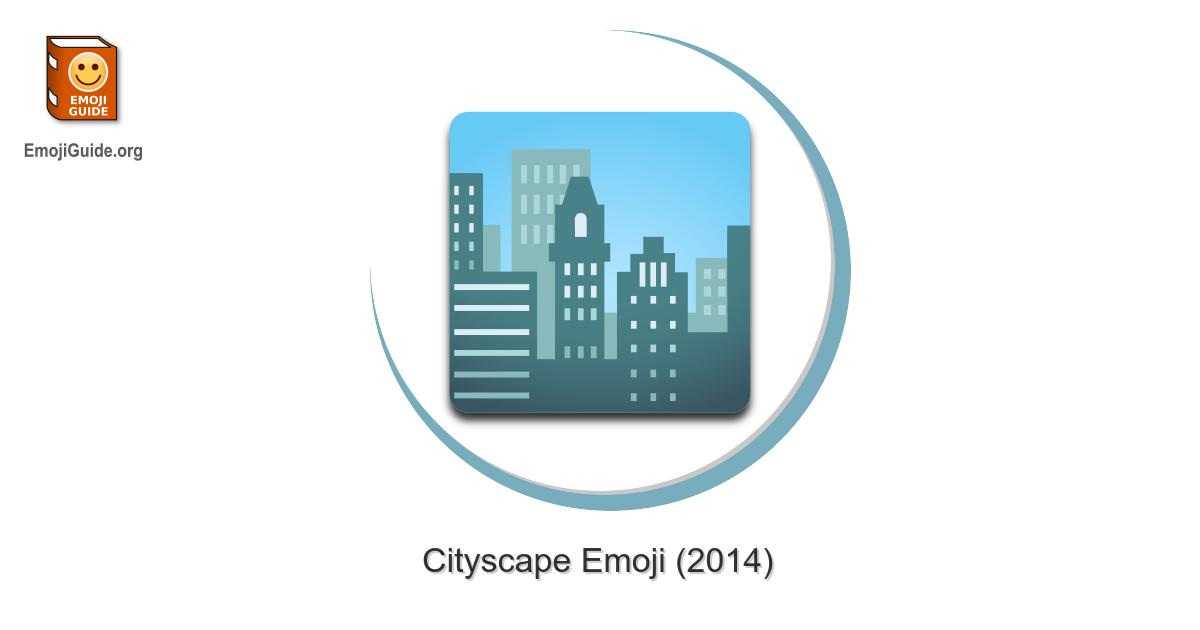 🏙️ Cityscape Emoji