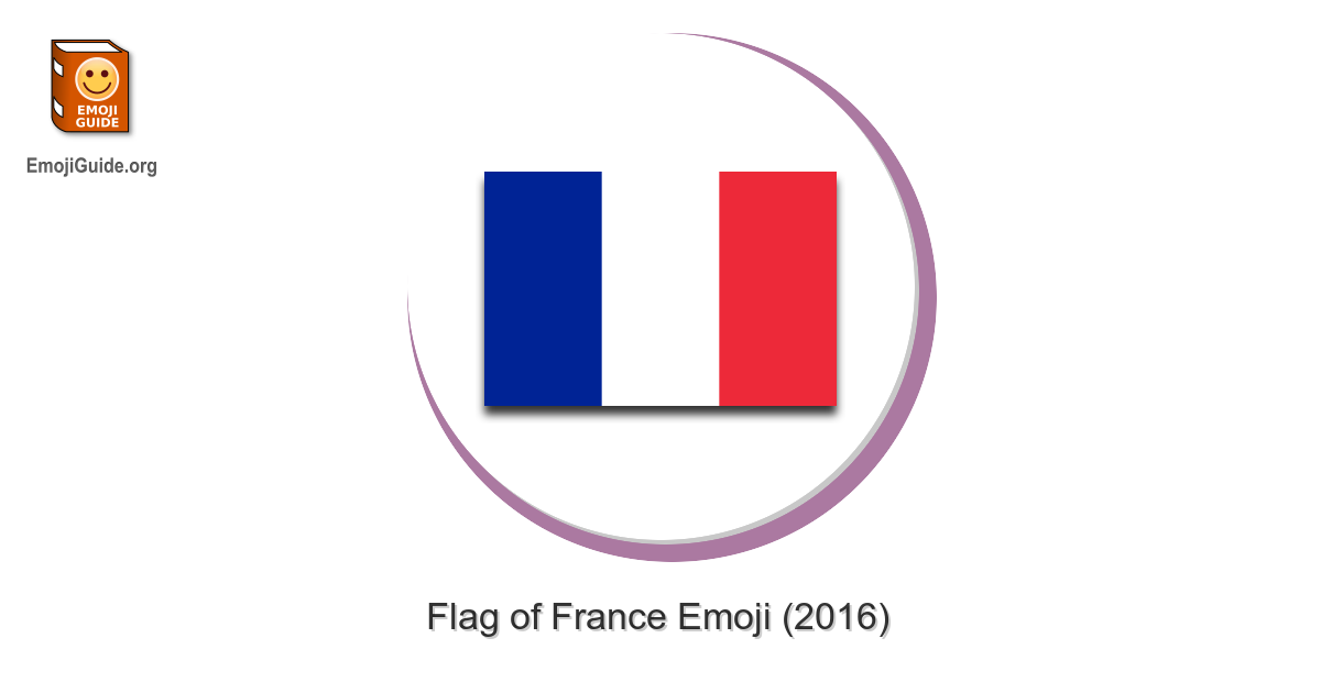 Flag France The Ultimate Emoji Guide Emoji will be converted to different image icon on facebook and twitter. flag france the ultimate emoji guide