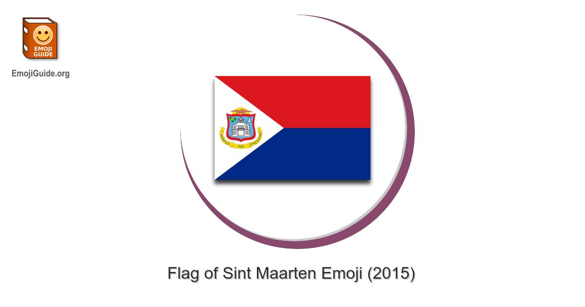 Flag Sint Maarten The Ultimate Emoji Guide