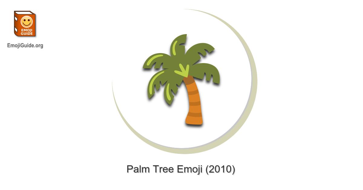 🌴 Palm Tree Emoji
