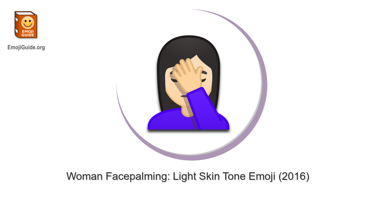 🤦🏻 ♀️ Woman Facepalming: Light Skin Tone Emoji