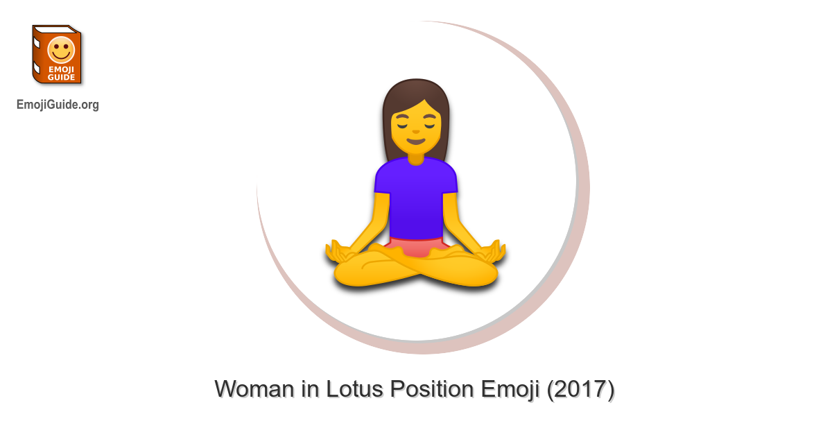🧘 ♀️ Woman in Lotus Position Emoji – EmojiGuide