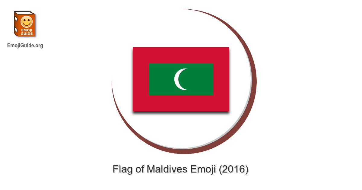 Flag Maldives Emoji Meaning Pictures Codes