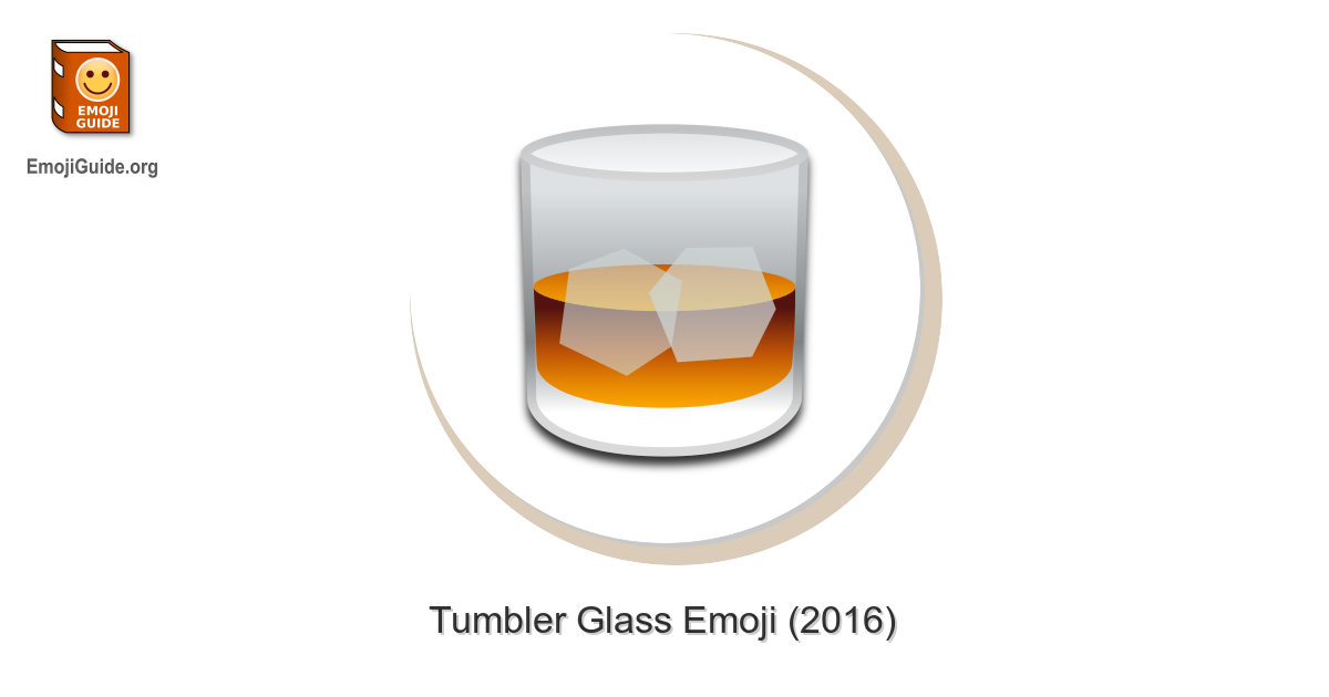 🥃 Tumbler Glass Emoji – Meaning and Pictures – EmojiGuide