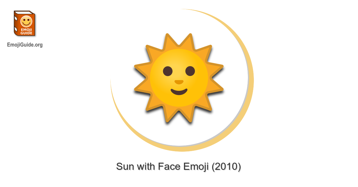 🌞 Sun with Face Emoji – Meaning and Pictures – EmojiGuide
