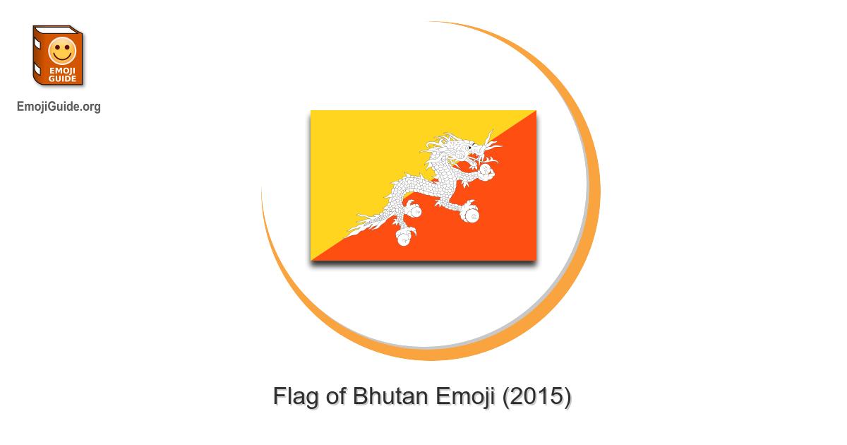 🇧🇹 Flag: Bhutan Emoji – The Ultimate Emoji Guide