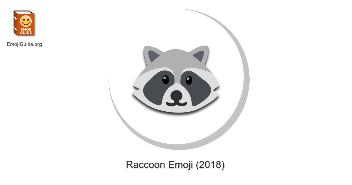 🦝 Raccoon Emoji – Meaning, Pictures, Codes – EmojiGuide